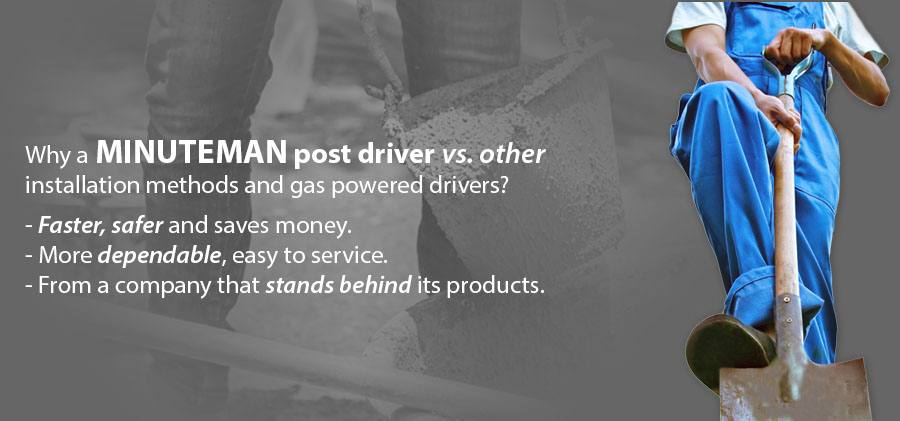 Why Buy Minuteman Post Drivers